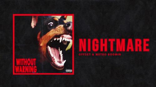 Nightmare - Offset & Metro Boomin