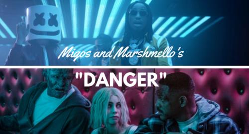 Danger - Migos & Marshmello