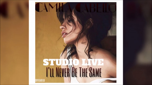 Never Be the Same – Camila Cabello