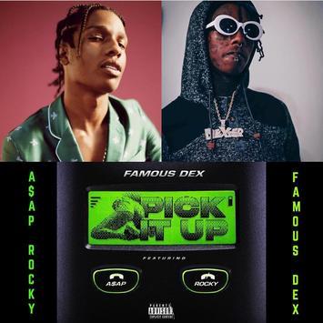 Pick It Up - Famous Dex Ft. A$AP Rocky