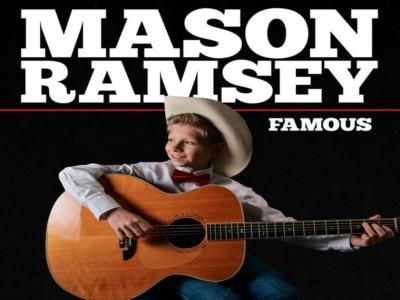 Famous - Mason Ramsey