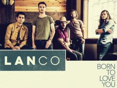 Born To Love You – LANCO