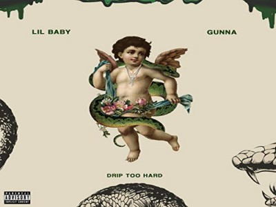 Drip Too Hard - Lil Baby & Gunna