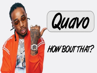 How Bout That – Quavo