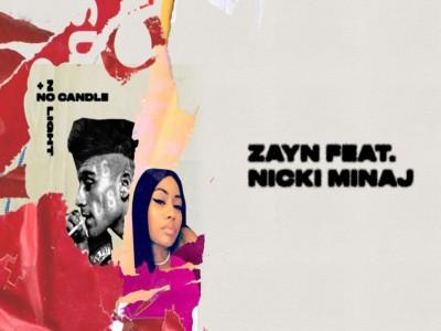 No Candle No Light – ZAYN Feat Nicki Minaj