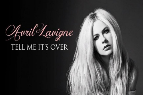 Tell Me It's Over – Avril Lavigne
