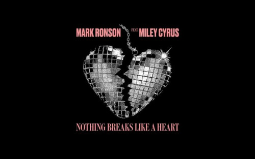 Nothing Breaks Like A Heart - Mark Ronson Ft Miley Cyrus