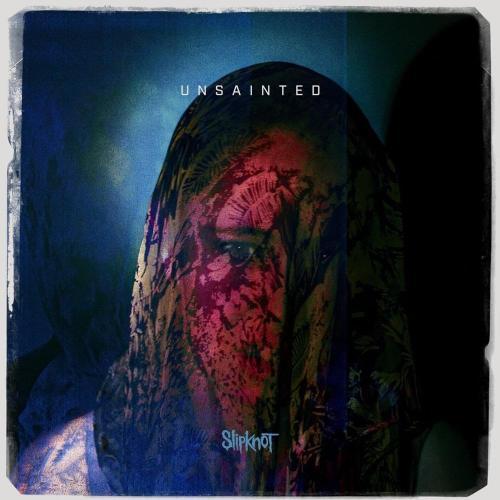 Unsainted – Slipknot 1