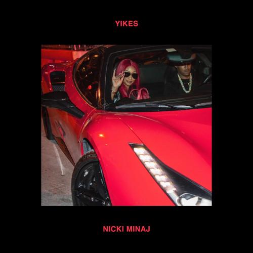 Yikes - Nicki Minaj